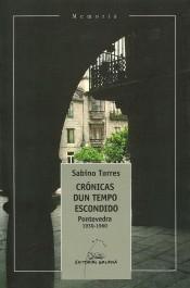 cronicas-dun-tempo-escondido-pontevedra-1930-1960